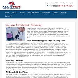 Innovative Technologies In Dermatology