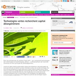 Technologies vertes recherchent capital désespérément
