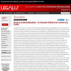 Droit à la désindexation : le Conseil d'Etat s'en remet à la CJUE