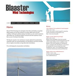 Blaaster Wind Technologies — Developing the next generation wind turbines