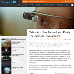 When Are New Technologies Ready For Business Development?