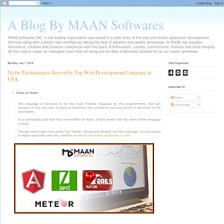 A Blog By MAAN Softwares: Niche Technologies Served by Top Web Development Company in USA