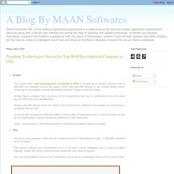 A Blog By MAAN Softwares: Trending Technologies Served by Top Web Development Company in USA