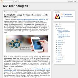 MV Technologies: Looking to hire an app development company, consider MV technologies