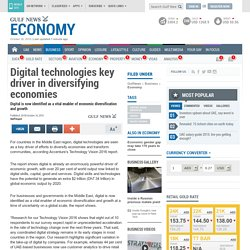 Digital technologies key driver in diversifying economies