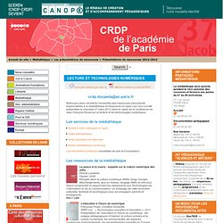 Lecture et technologies numériques - CRDP de Paris - Centre Régional de Documentation Pédagogique de Paris
