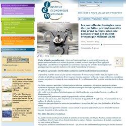 INSTITUT MOLINARI 04/11/13 Les nouvelles technologies, sans être parfaites, peuvent nous être d'un grand secours, selon une nouvelle étude de l'Institut économique Molinari (IEM)
