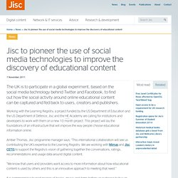 JISC to pioneer the use of social media technologies to improve the discovery of educational content