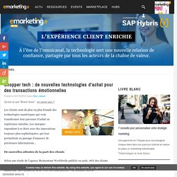 Shopper tech : de nouvelles technologies d'achat pour des transactions émotionnelles - SAP Hybris