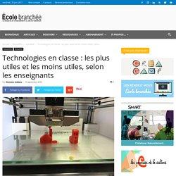 Technologies en classe : les plus et les moins utiles, selon les enseignants