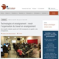 Technologies et enseignement : revoir l'organisation du travail en enseignement - Thot Cursus