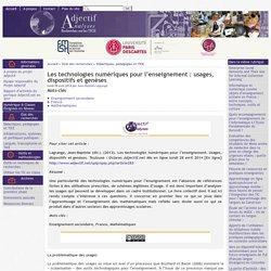 Les technologies numériques pour l'enseignement : usages, dispositifs et genèses