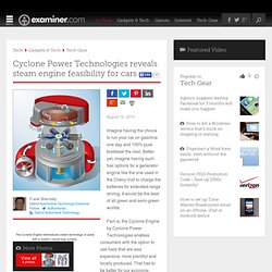 Cyclone Power Technologies reveals steam engine feasibility for cars - Detroit Automotive technology