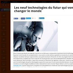 Les neuf technologies du futur qui vont changer le monde