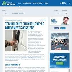 » Technologies en hôtellerie: le mouvement s'accélère