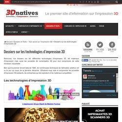 Dossiers sur les technologies d'impression 3D