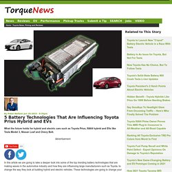 5 Battery Technologies That Are Influencing Toyota Prius Hybrid and EVs