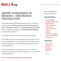 Mobile technologies in libraries : information sharing event