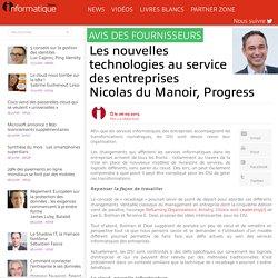 Les nouvelles technologies au service des entreprises Nicolas du Manoir, Progress