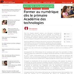 Former au numérique dès le primaire Académie des technologies