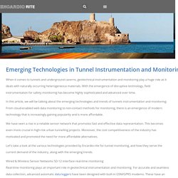 Emerging Technologies in Tunnel Instrumentation and Monitoring