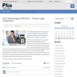 Plus Technologies' OM Plus - Printer Logic Integration