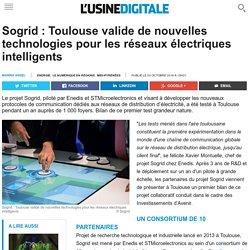 Sogrid : Toulouse valide de nouvelles technologies pour les réseaux électriques intelligents