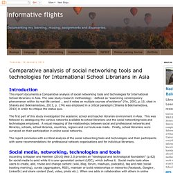 Informative flights: Comparative analysis of social networking tools and technologies for International School Librarians in Asia