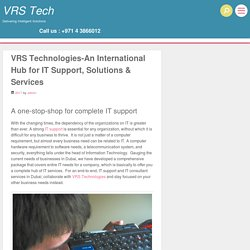 VRS Technologies-An International Hub for IT Support, Solutions & Services