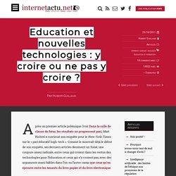 Education et nouvelles technologies : y croire ou ne pas y croire