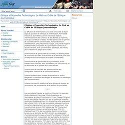 Ethique et Nouvelles Technologies: Le Web au Crible de l'Ethique Journalistique: UNESCO-CI
