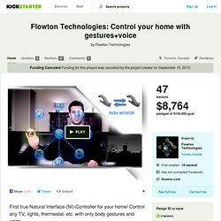 Flowton Technologies: Control your home with gestures+voice by Flowton Technologies