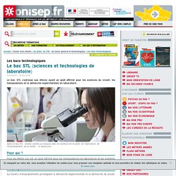 Le bac STL (sciences et technologies de laboratoire)
