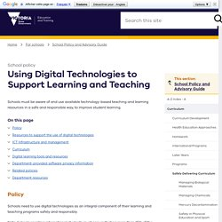 Using Digital Technologies to Support Learning and Teaching school policy