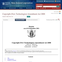Copyright (New Technologies) Amendment Act 2008 No 27 (as at 16 September 2011), Public Act