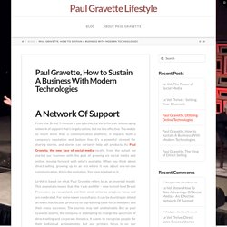 Paul Gravette, How to Sustain A Business With Modern Technologies