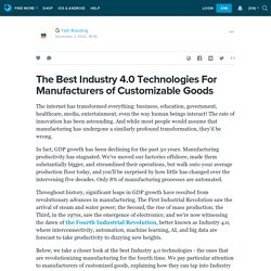 The Best Industry 4.0 Technologies For Manufacturers of Customizable Goods : ext_5461844 — LiveJournal