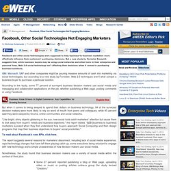 Facebook, Other Social Technologies Not Engaging Marketers