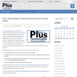 Plus Technologies Mentioned in Gartner Group Paper