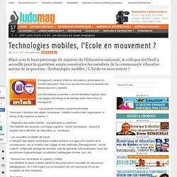 Technologies mobiles, l'Ecole en mouvement ?
