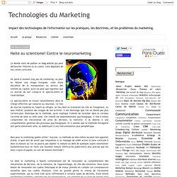 Halte au scientisme! Contre le neuromarketing