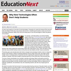 Why New Technologies Often Don't Help Students