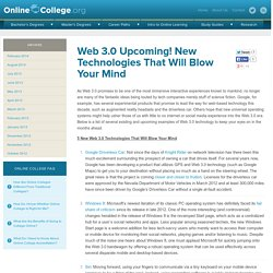 Web 3.0 Upcoming! New Technologies That Will Blow Your Mind