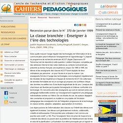 La classe branchée : Enseigner à l'ère des technologies