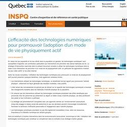 L'efficacité des technologies numériques pour promouvoir l'adoption d'un mode de vie physiquement actif / INSPQ, mars 2021