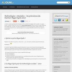 Technologies « Sociales» : les prévisions du Gartner Hype Cycle 2010