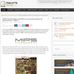 MIPS Technologies introduit sa nouvelle gamme de processeurs « Aptiv »