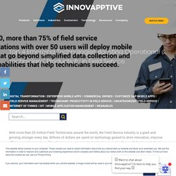 Top 4 Emerging Technologies Boosting Operational & Technicians' Productivity in Field Service