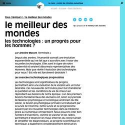 Les technologies : un progrès pour les hommes ? La Revue du Cube