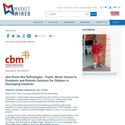 cbm Forms Nia Technologies - Faster, Better Access to Prosthetic and Orthotic Solutions for Children in Developing Countries